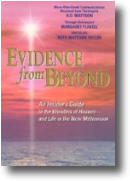 EVIDENCE FROM BEYOND - Read More...